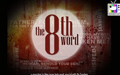 The 8th Word (Closing)